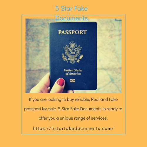 Real and Fake Passports For Sale | 5 Star Fake Documents