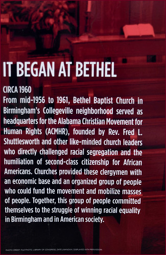 'It Began at Bethel' -- Historic Bethel Baptist Church 33rd and 29th Streets North Birmingham (AL) February 2019