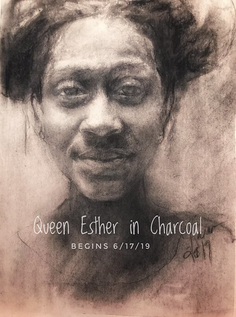 Queen Esther in Charcoal workshop by Jan Paron 2019. Fundamentals of charcoal portraiture while studying Esther. Onsite, four weeks at the Lighthouse Church of All Nations in Alsip. #charcoalportrait