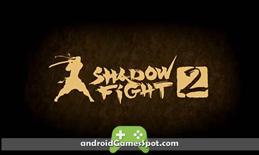 SHADOW FIGHT 2 Android APK Free Download - Download Photo - Tomato