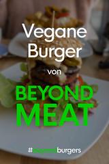 Beyond Meat. Vegan Burgers #beyondburgers