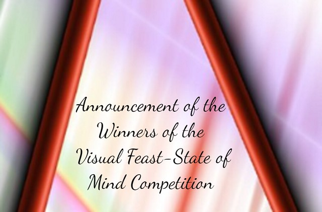 Winners of the Visual Feast - State of Mind Competition!