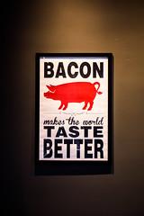 Bacon Makes the World Taste Better