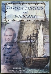 Fossils, Finches, Fuegians. $12