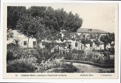Ciudad Real : jardines y Cuartel de Artillería