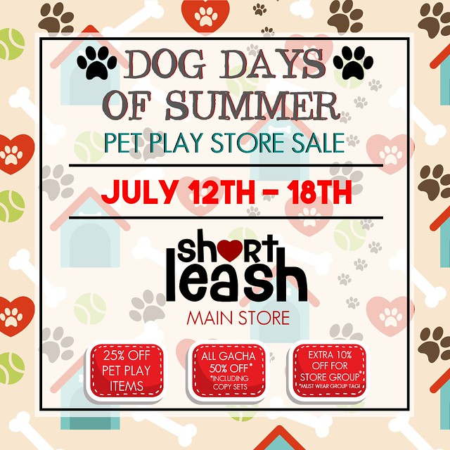 🐶 Dog Days of Summer Store-Wide Pet Play Sale @ .:Short Leash:. 🐶