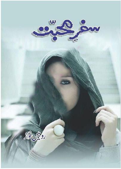 Safar e Mohabbat Complete Novel By Robeen Nawaz