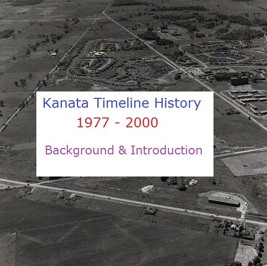 Kanata Timeline History - Background and Introduction