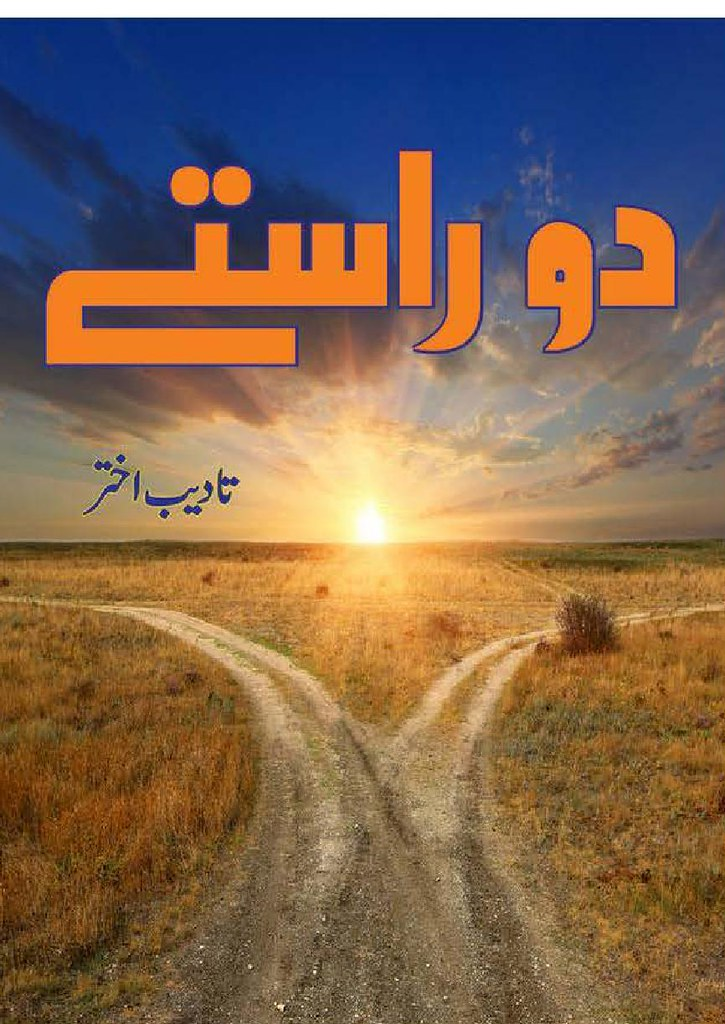 Do Rastay is a very well written complex script novel by Tadeeb Akhtar which depicts normal emotions and behaviour of human like love hate greed power and fear , Tadeeb Akhtar is a very famous and popular specialy among female readers