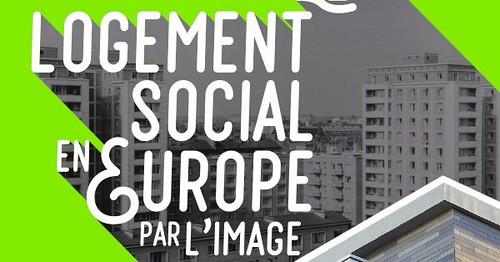 l'exposition Le Logementsocial en Europe par l'image