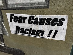 Fear Causes Racism