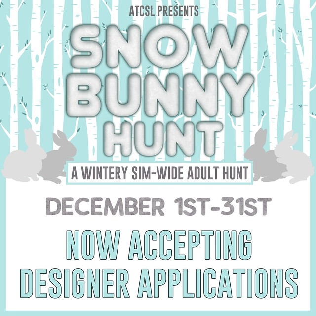 ATCSL's Snow Bunny Hunt 2019 *NOW ACCEPTING DESIGNERS APPS!*