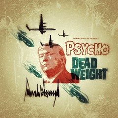 Introducing The Horrible Psycho Dead Weight