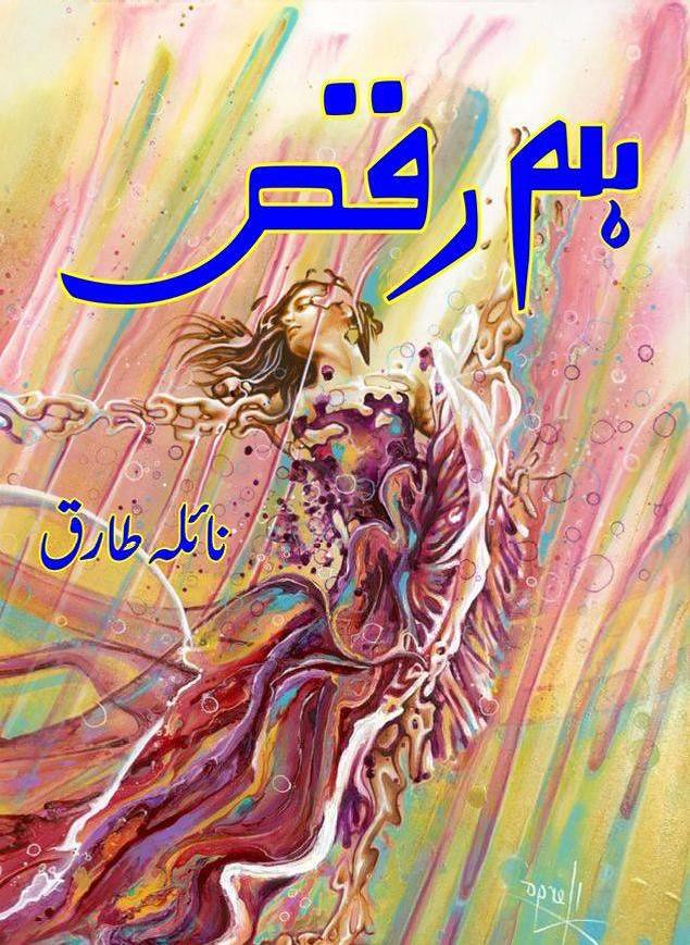 Hum Raqs is a very well written complex script novel by Naila Tariq which depicts normal emotions and behaviour of human like love hate greed power and fear , Naila Tariq is a very famous and popular specialy among female readers