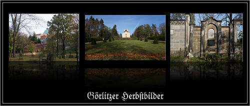 Herbstbilder : li. Alter Friedhof dort wo Jakob Böhme liegt. mi. Kramatorium. re. Grabanlage von Rolf von. Langenthal