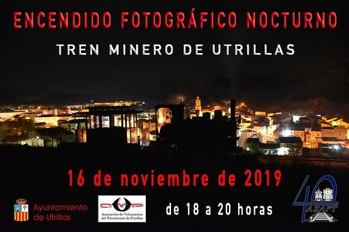 ENCENDIDO FOTOGRÁFICO NOCTURNO EN EL TREN MINERO DE UTRILLAS: sábado 16 de noviembre de 2019.