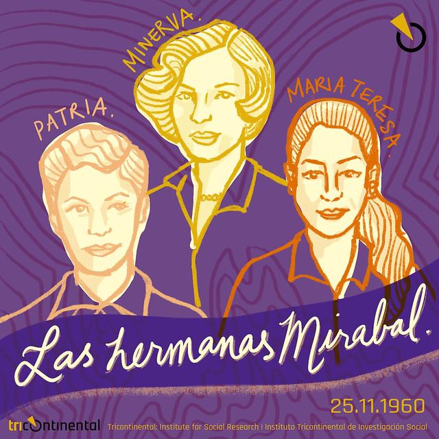 As irmãs Mirabal, assassinadas na República Dominicana, se tornaram símbolo da luta contra a violência de gênero - Créditos: Arte: Divulgação