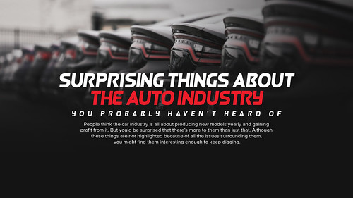 Surprising Things About The Auto Industry You Probably Haven't Heard Of