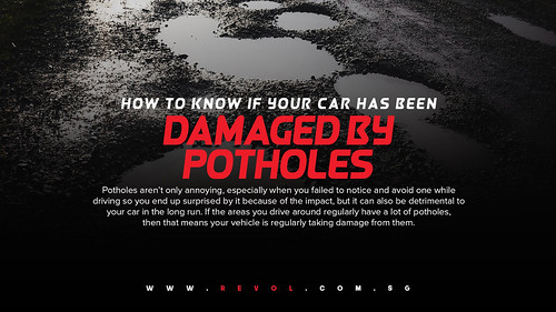 How To Know If Your Car Has Been Damaged By Potholes