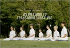 Jack Kornfield We can only transform the world as we learn to transform ourselves