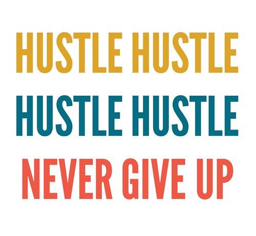 47. Hustle-Hustle-Hustle1