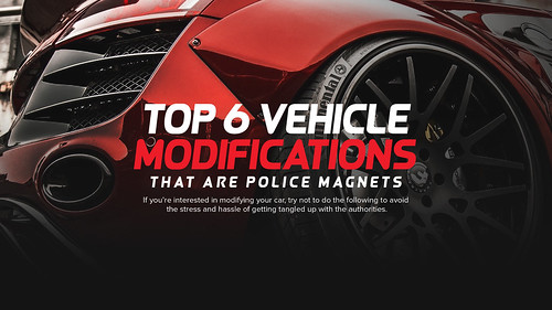 Top 6 Vehicle Modifications That Are Police Magnets
