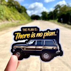 The Plan is: There is no Plan
