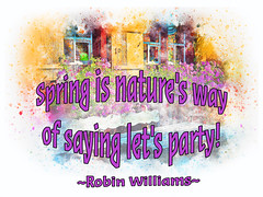 Spring is Nature's Way...