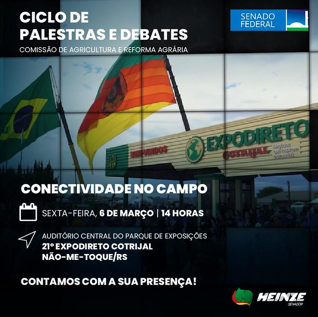 06/03/2020 Ciclo de Palestra e Debates CRA Senado - Conectividade no Campo - 21° Expodireto Cotrijal