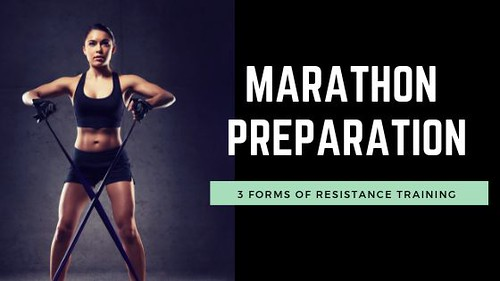 3 Forms Of Resistance Training That Can Help Your Marathon Prep!