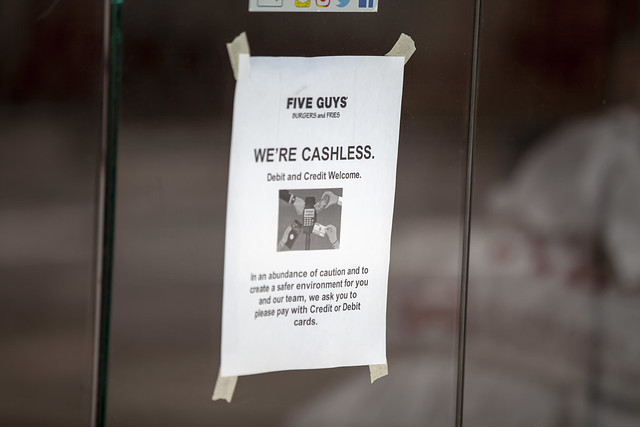 Cashless @ Five Guys because of COVID-19 Concerns