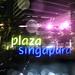 Plaza Singapour ...
