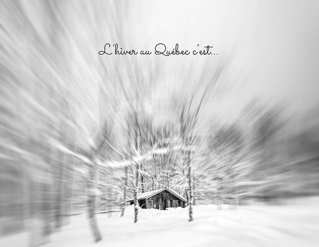 L'hiver au Québec c'est...