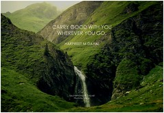 Harpreet M Dayal Carry good with you wherever you go