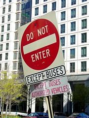 Do Not Enter (Except Buses)