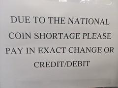 National Coin Shortage sign, DIY Center, Magnolia Park, Burbank, California, USA