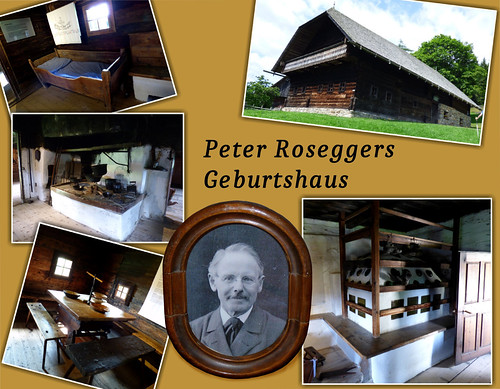 Peter Roseggers Geburtshaus / Peter Rosegger's birth house