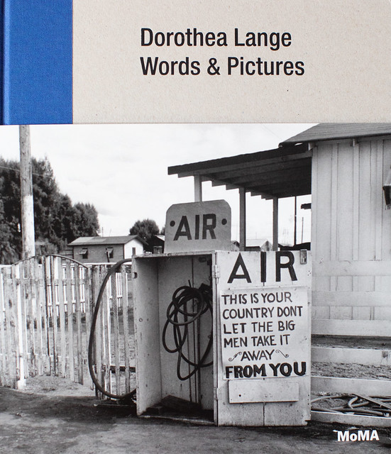 Photo:Dorothea Lange, Words & Pictures By Thomas Hawk