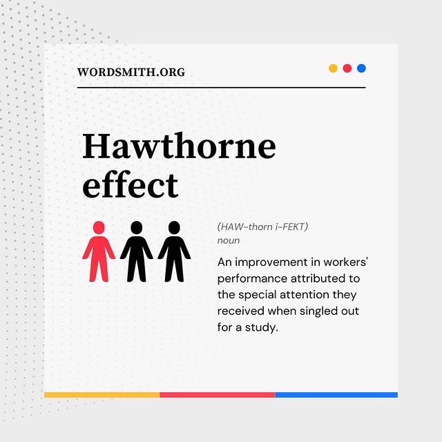Photo:AWAD - Hawthorne effect By Wordsmith.org